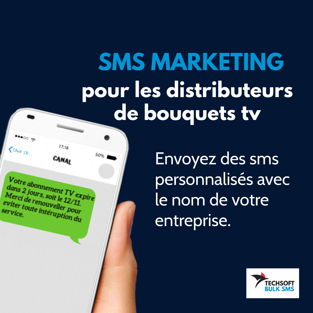 bulk sms marketing distributeurs bouquets TV